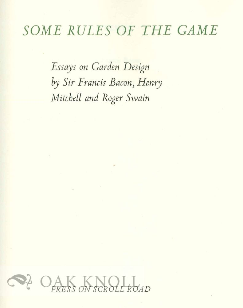 some rules of the game essays on garden design by sir francis essays on garden design by sir francis bacon henry mitchell and roger swain
