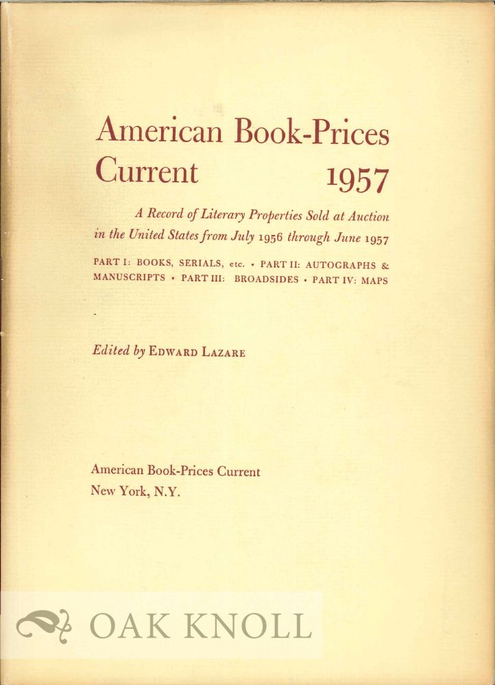 AMERICAN BOOK-PRICES CURRENT 1957 Edited by Edward Lazare.