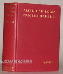 AMERICAN BOOK-PRICES CURRENT. 1895-1955.