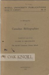 BIBLIOGRAPHY OF CANADIAN BIBLIOGRAPHIES. Marion V. Higgins.