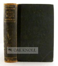 CATALOGUE OF UPWARDS OF FIFTY THOUSAND VOLUMES OF ANCIENT AND MODERN BOOKS, ENGLISH AND FOREIGN, IN ALL CLASSES OF LITERATURE AND THE FINE ARTS.