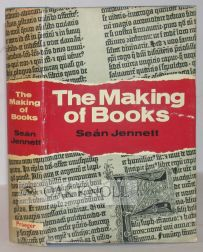 THE MAKING OF BOOKS. Sean Jennett.