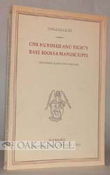 ONE HUNDRED AND EIGHTY RARE BOOKS & MANUSCRIPTS. 125.