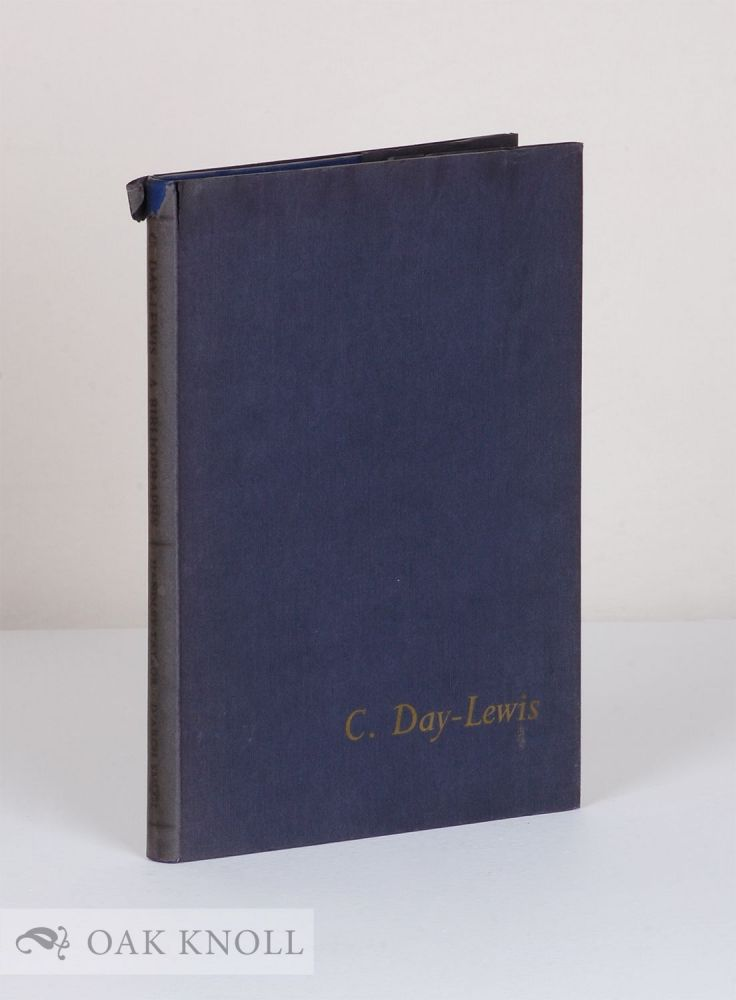 C. DAY-LEWIS, THE POET LAUREATE, A BIBLIOGRAPHY With a Letter of Introduction by W.H. Auden. Geoffrey Handley-Taylor, Timothy D'Arch Smith.