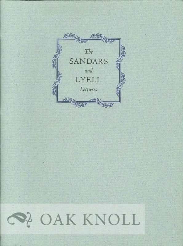 SANDARS AND LYELL LECTURES, A CHECKLIST WITH AN INTRODUCTION. David McKitterick.