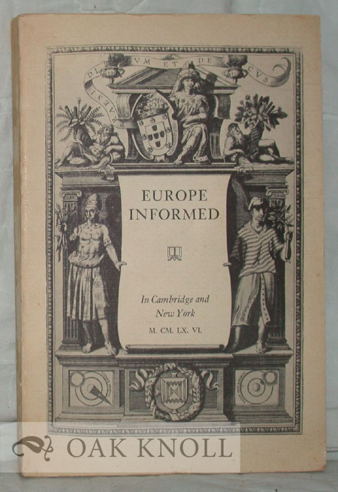 EUROPE INFORMED, AN EXHIBITION OF EARLY BOOKS ... WITH THE EAST