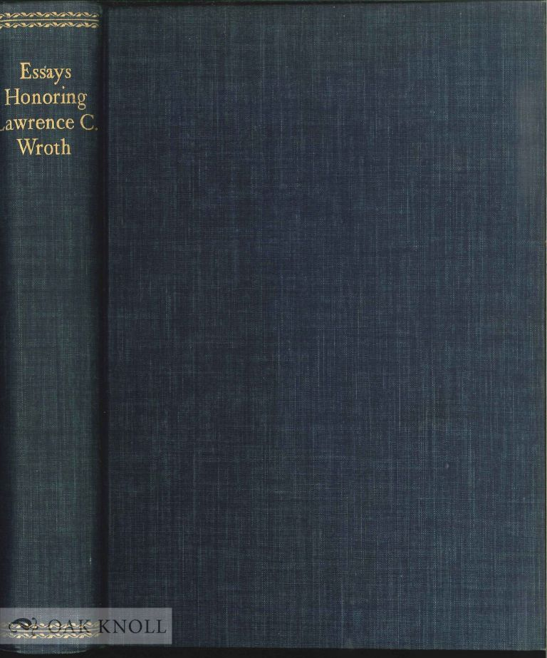ESSAYS HONORING LAWRENCE C. WROTH