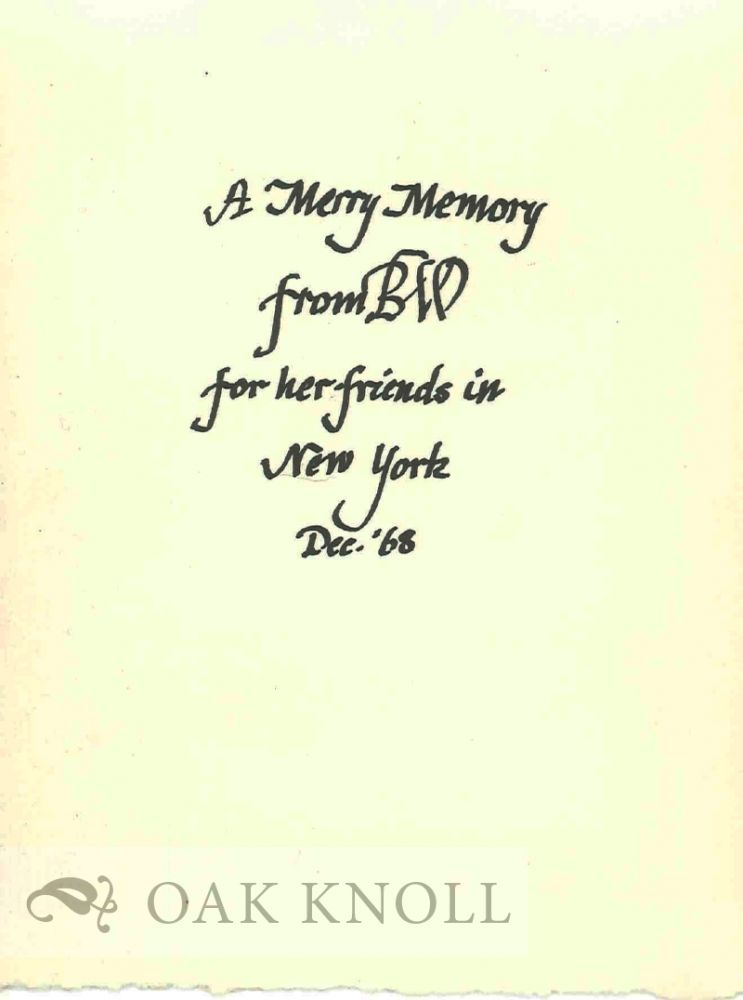 A MERRY MEMORY FROM BW FOR HER FRIENDS IN NEW YORK, DEC. '68. Beatrice Warde.
