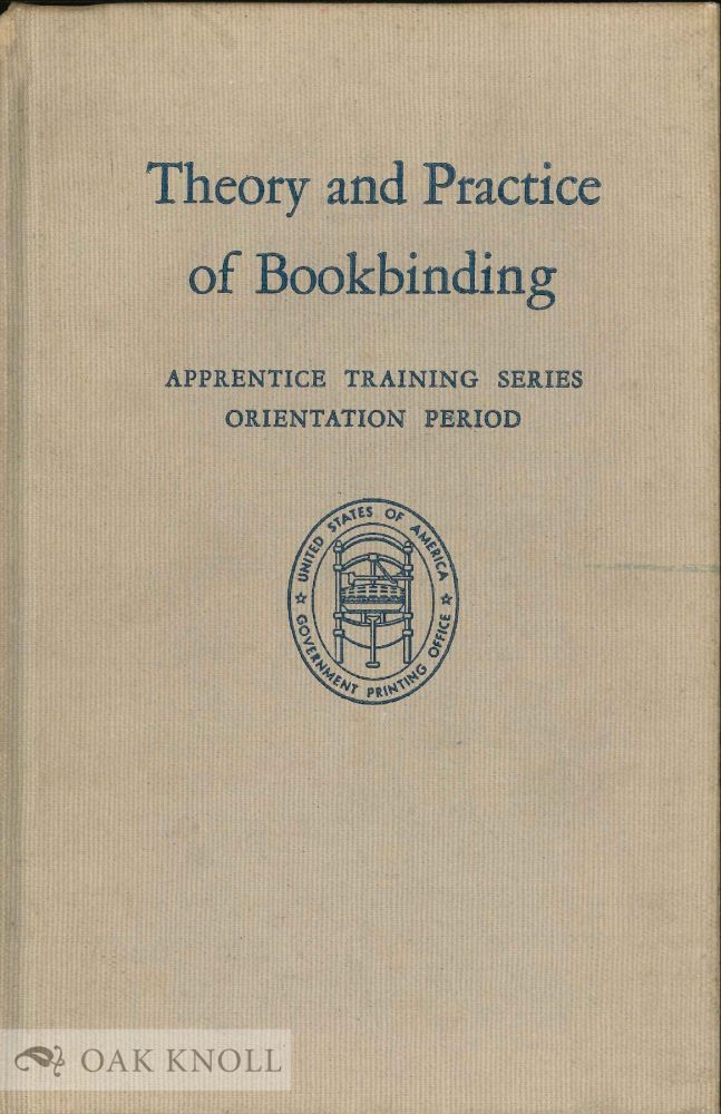 THEORY AND PRACTICE OF BOOKBINDING.