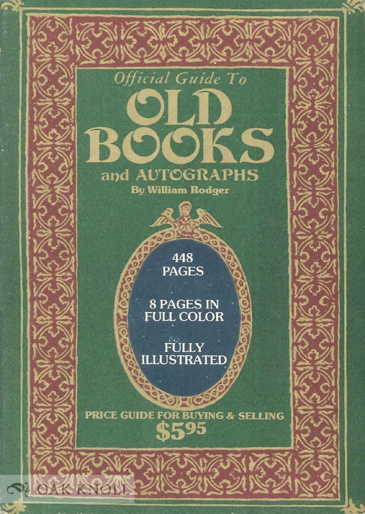 OFFICIAL GUIDE TO OLD BOOKS. William Rodger.