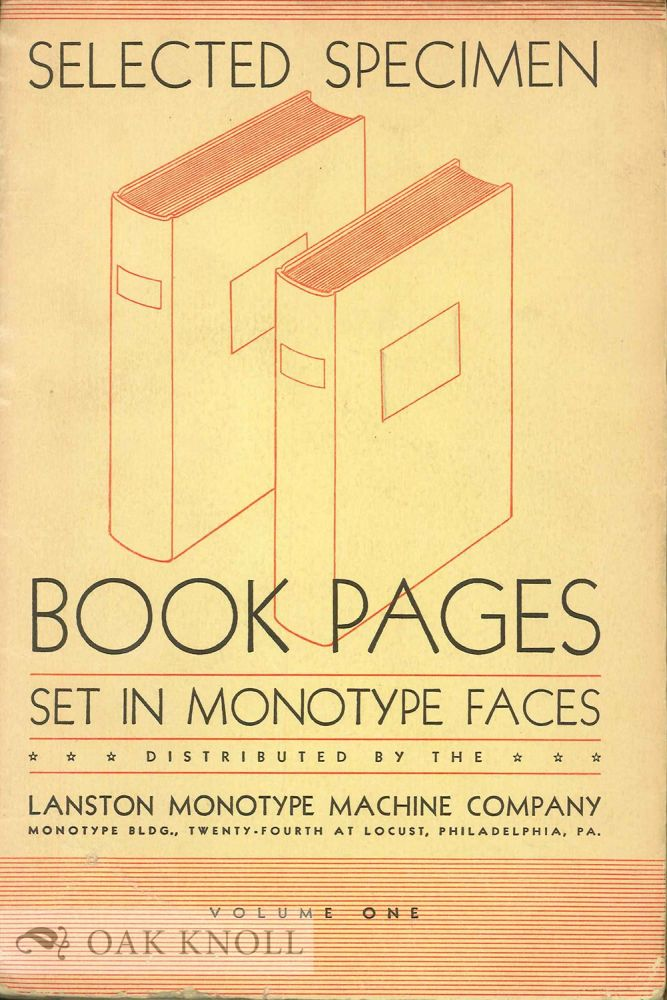 TYPICAL BOOK PAGES SET IN MONOTYPE FACES. Lanston Monotype.