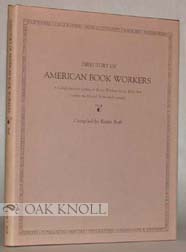 DIRECTORY OF AMERICAN BOOK WORKERS. Renee Roff.