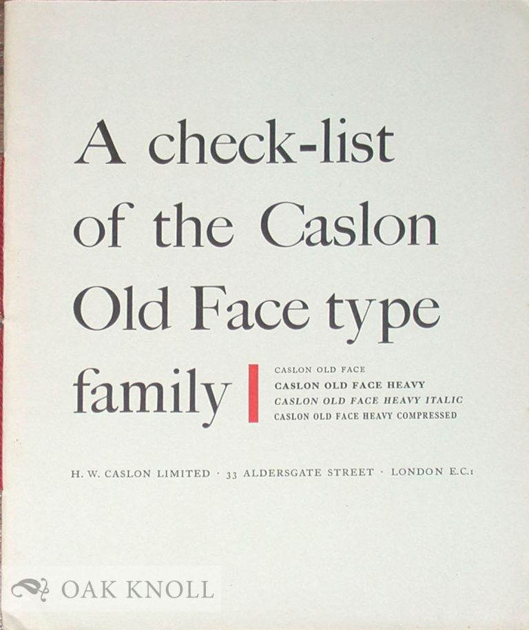 CHECK-LIST OF THE CASLON OLD FACE TYPE FAMILY. Caslon.