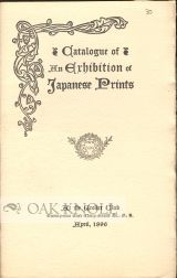 CATALOGUE OF AN EXHIBITION OF JAPANESE PRINTS