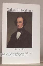A DESCRIPTIVE GUIDE TO THE EXHIBTION COMMEMORATING THE DEATH OF NATHANIEL HAWTHORNE, 1804-1864.