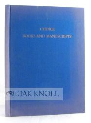 CHOICE BOOKS AND MANUSCRIPTS FROM DISTINGUISHED PRIVATE LIBRARY. 126.