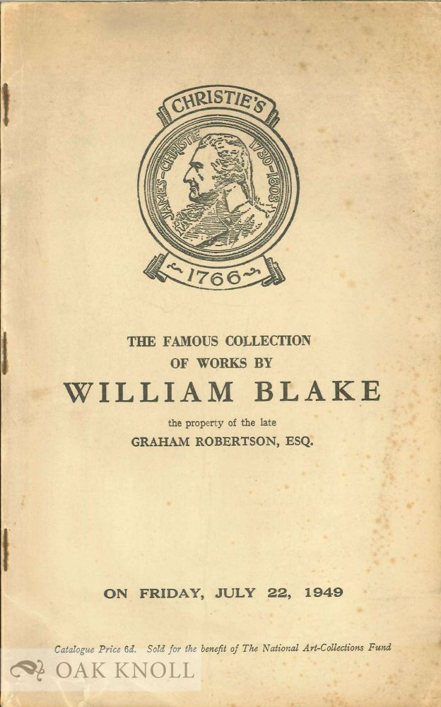 CATALOGUE OF ORIGINAL WORKS BY WILLIAM BLAKE THE PROPERTY OF THE LATE GRAHAM ROBERTSON, ESQ. Graham Robertson.