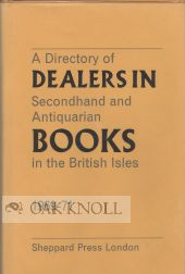 A DIRECTORY OF DEALERS IN SECONDHAND AND ANTIQUARIAN BOOKS IN THE BRITISH ISLES, 1969-1971.