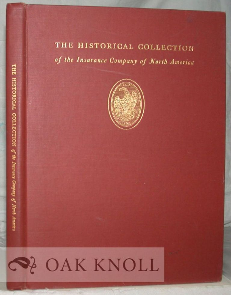 THE HISTORICAL COLLECTION OF THE INSURANCE COMPANY OF NORTH AMERICA. M. J. McCosker.