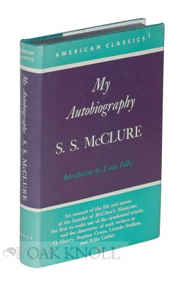MY AUTOBIOGRAPHY. S. S. McClure.