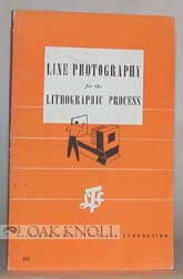 LINE PHOTOGRAPHY FOR THE LITHOGRAPHIC PROCESS. Karl Davis Robinson.
