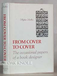 FROM COVER TO COVER, THE OCCASIONAL PAPERS OF A BOOK DESIGNER. Stefan Salter.