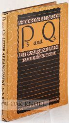 P'S AND Q'S; A BOOK ON THE ART OF LETTER ARRANGEMENT. Sallie B. Tannahill.