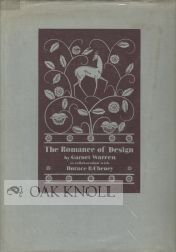 THE ROMANCE OF DESIGN. Garnet Warren.
