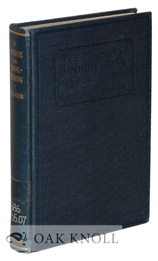 A COURSE IN BOOKBINDING FOR VOCATIONAL TRAINING. E. W. Palmer.