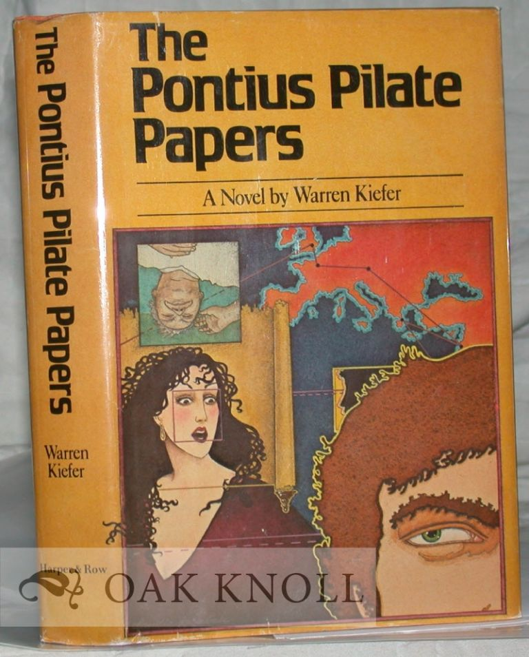 THE PONTIUS PILATE PAPERS. Warren Kiefer.