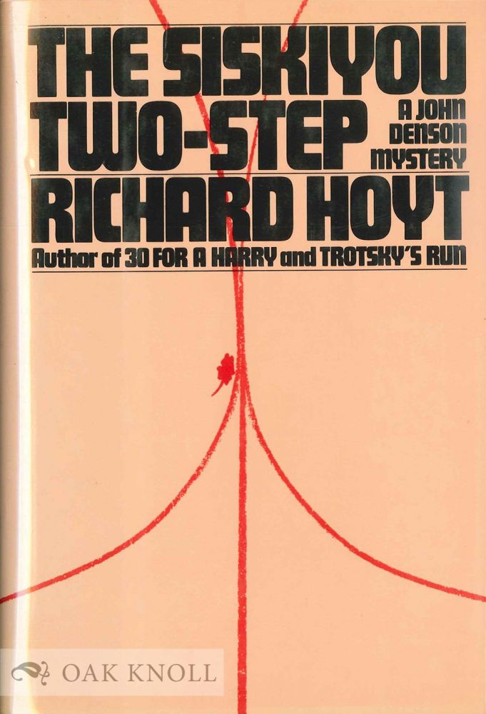 THE SISKIYOU TWO-STEP. Richard Hoyt.