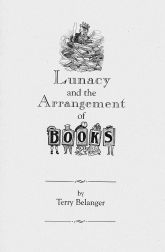 LUNACY AND THE ARRANGEMENT OF BOOKS. Terry Belanger.