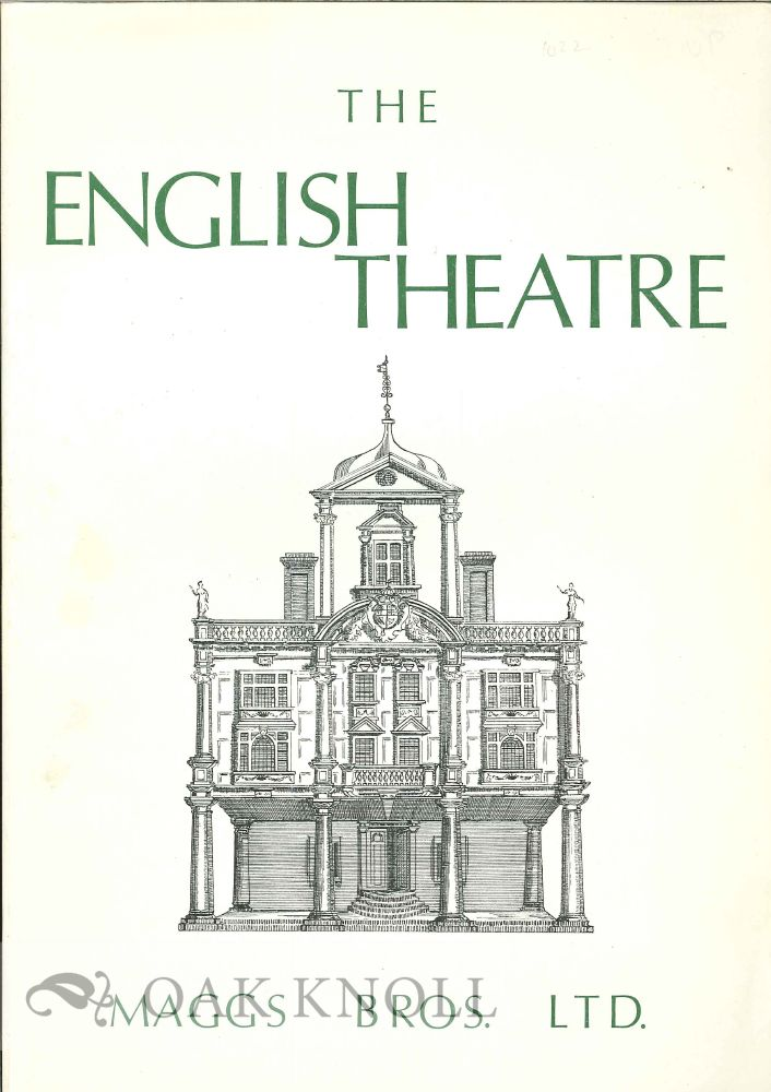 ENGLISH THEATRE, A CATALOGUE OF PLAYS, THEATRICAL LITERATURE AND DRAMATIC CRITICISM, FROM THE RESTORATION TO 1800. CATALOGUE 1022. 1022.