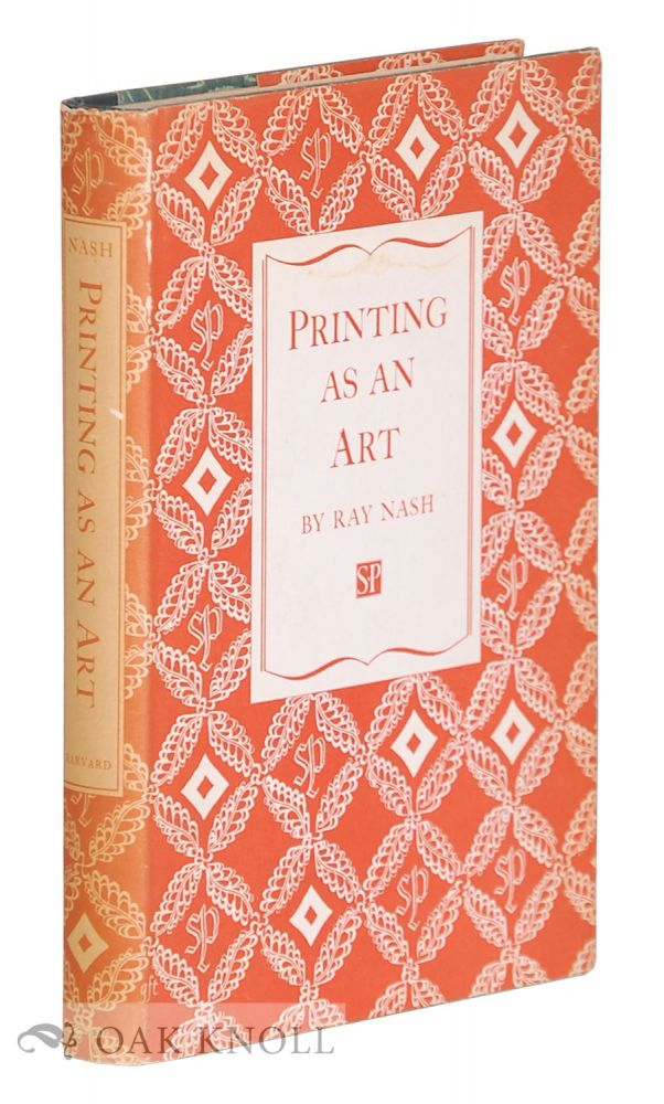 PRINTING AS AN ART. Ray Nash.