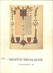 BOOKS, MANUSCRIPTS, FINE BINDINGS, AUTOGRAPH LETTERS FROM THE TENTH TO THE PRESENT CENTURY. Breslauer.