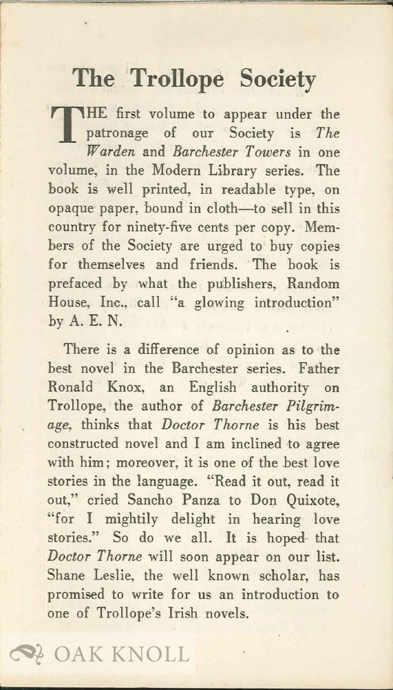 THE TROLLOPE SOCIETY, THE FIRST VOLUME TO APPEAR UNDER THE PATRONAGE OF OUR SOCIETY IS THE WARDEN AND BARCHESTER TOWERS IN ONE VOLUME, IN THE MODERN LIBRARY SERIES. A. Edward Newton.