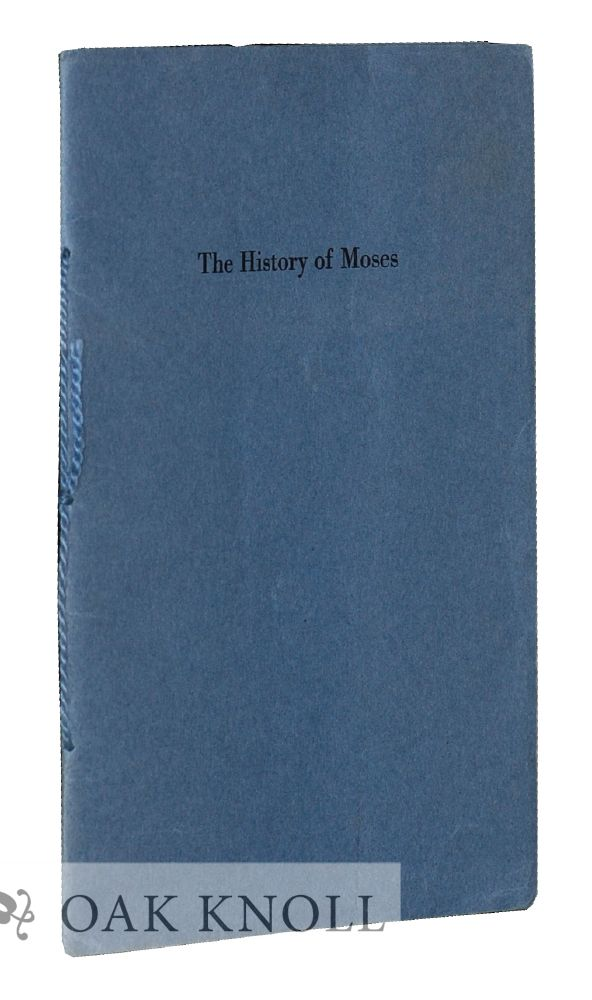 THE HISTORY OF MOSES. BY ROBERT LOUIS STEVENSON. A. Edward Newton.