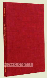 A. EDWARD NEWTON, A COLLECTION OF HIS WORKS. Robert D. Fleck.