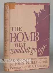 BOMB THAT WOULDN'T GO OFF AND OTHER FABLES FROM MORONIA. John Phillips.