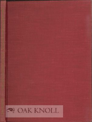 THE JAMES FORD BELL COLLECTION, A LIST OF ADDITIONS, 1951-1954. John Parker.
