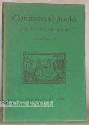 CONTINENTAL BOOKS FROM THE 16TH & 17TH CENTURIES MOSTLY FROM THE LIBRARY OF SIR THOMAS PHILLIPPS. 158.