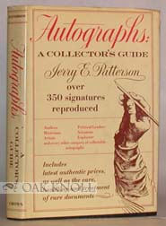 AUTOGRAPHS: A COLLECTOR'S GUIDE. Jerry E. Patterson.
