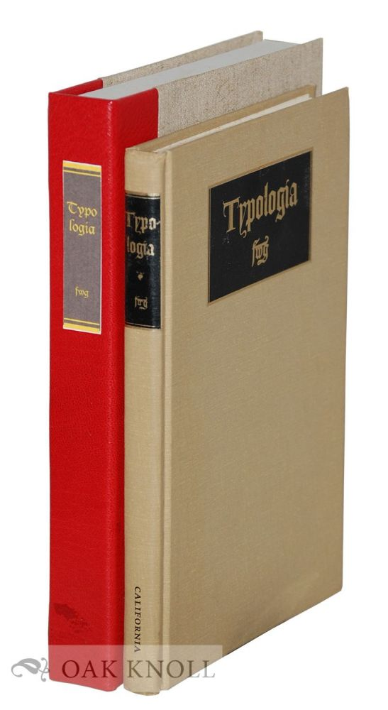 TYPOLOGIA, STUDIES IN TYPE DESIGN & TYPE MAKING With Comments on the Invention of Typography, The First Types, Legibility and Fine Printing. Frederic W. Goudy.