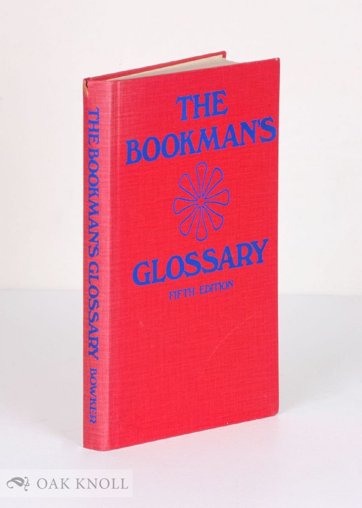 THE BOOKMAN'S GLOSSARY, FIFTH EDITION. Jean Peters.