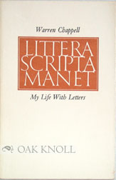 MY LIFE WITH LETTERS. Warren Chappell.