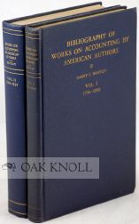 BIBLIOGRAPHY OF WORKS ON ACCOUNTING BY AMERICAN AUTHORS. Harry C. Bentley, Ruth S. Leonard.