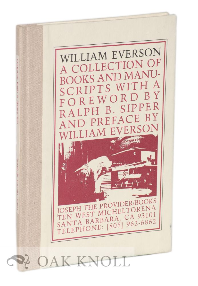 WILLIAM EVERSON, A COLLECTION OF BOOKS & MANUSCRIPTS.