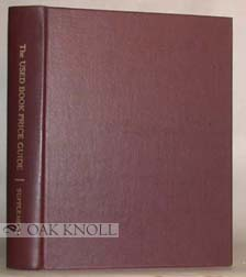 USED BOOK PRICE GUIDE, AN AID IN ASCERTAINING CURRENT PRICES RETAIL PRICES OF RARE, SCARCE, USED AND OUT-OF-PRINT BOOKS. Mildred S. Mandeville.