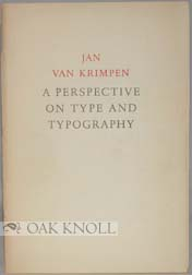 A PERSPECTIVE ON TYPE AND TYPOGRAPHY. Jan Van Krimpen.