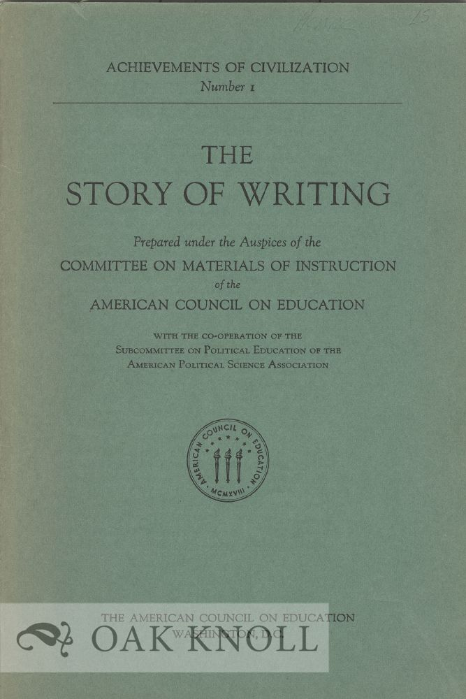 THE STORY OF WRITING. Bertha M. Parker.